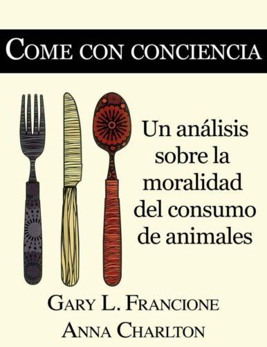 Come con conciencia Gary Francione